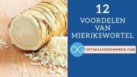 12 gezondheidsvoordelen van mierikswortel