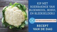 Recept van de dag: Kip met roerbakmix van bloemkool, bosui en bleekselderij