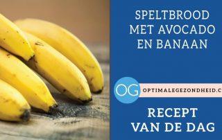 Recept van de dag: Speltbrood met avocado en banaan