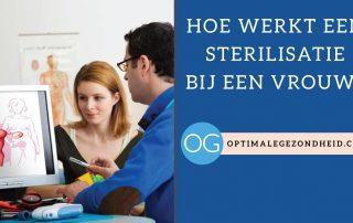 Hoe werkt sterilisatie bij een vrouw?