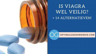Is Viagra eigenlijk wel veilig? + 14 alternatieven!
