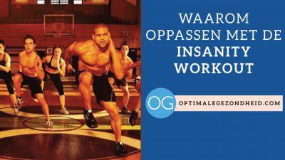 Waarom oppassen met de Insanity Workout